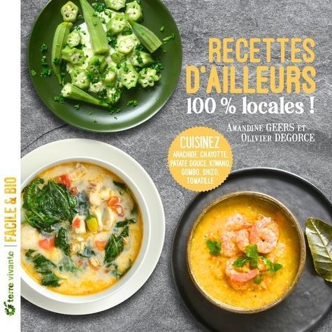 RECETTES D'AILLEURS... 100% LOCALES !