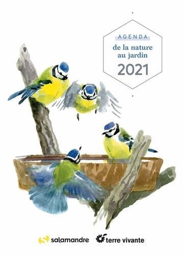 AGENDA DE LA NATURE AU JARDIN 2021 - BIODIVERSITE AU JARDIN