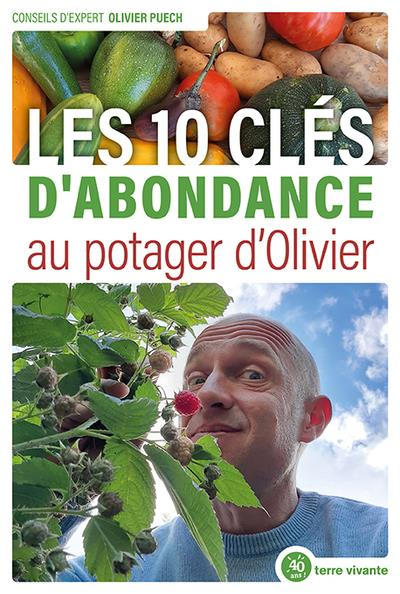 LES 10 CLES D ABONDANCE AU POTAGER D OLIVIER