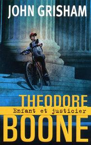 THEODORE BOONE ENFANT ET JUSTICIER