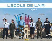 L'ECOLE DE L'AIR - TOME 0 - L'ECOLE DE L'AIR