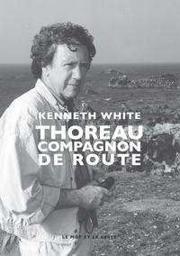 THOREAU - COMPAGNON DE ROUTE