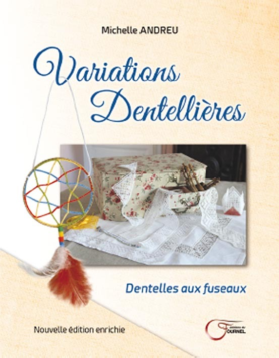 VARIATIONS DENTELLIERES 2E EDITION