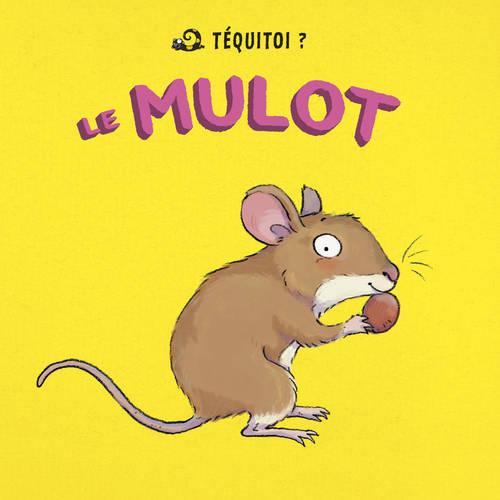 MULOT (LE)