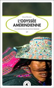 L'ODYSSEE AMERINDIENNE