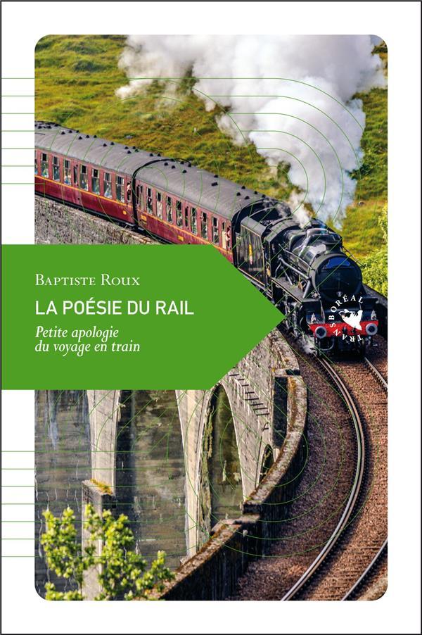 La poesie du rail - petite apologie du voyage en train