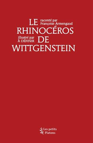 Le rhinoceros de wittgenstein