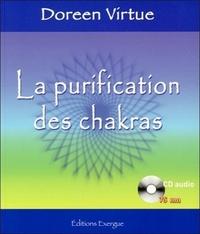 LA PURIFICATION DES CHAKRAS (AVEC CD AUDIO)