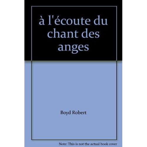 A L'ECOUTE DU CHANT DES ANGES (AVEC CD)