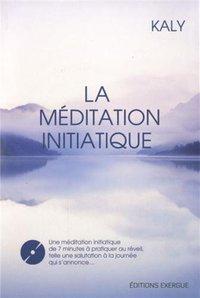 LA MEDITATION INITIATIQUE (AVEC CD)