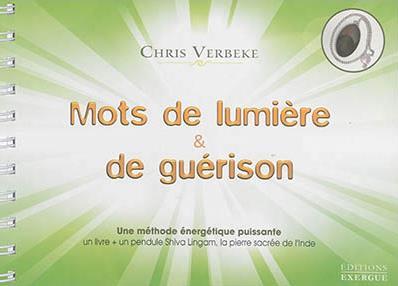 MOTS DE LUMIERE ET DE GUERISON
