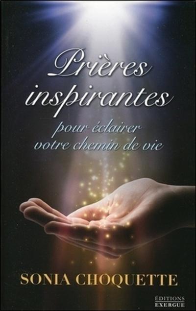 PRIERES INSPIRANTES