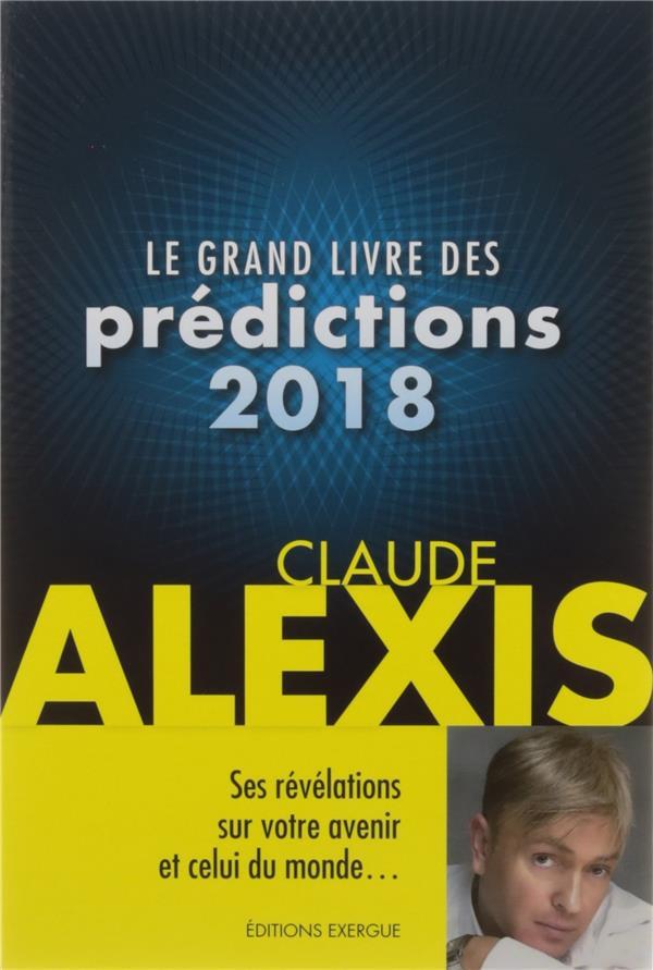 LE GRAND LIVRE DES PREDICTIONS 2018