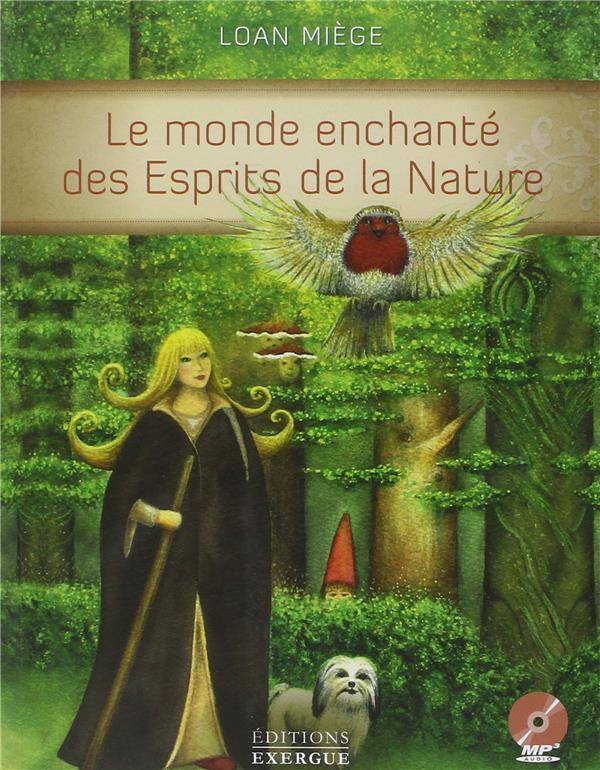 LE MONDE ENCHANTE DES ESPRITS DE LA NATURE