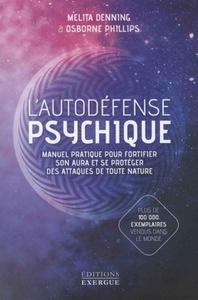 L'AUTODEFENSE PSYCHIQUE