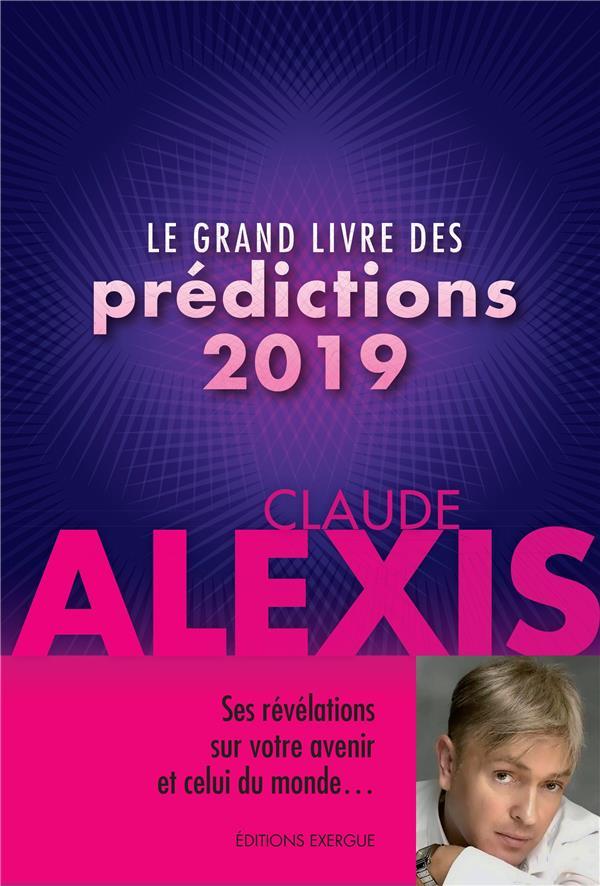 LE GRAND LIVRE DES PREDICTIONS 2019