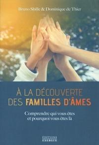 A LA DECOUVERTE DES FAMILLES D'AMES