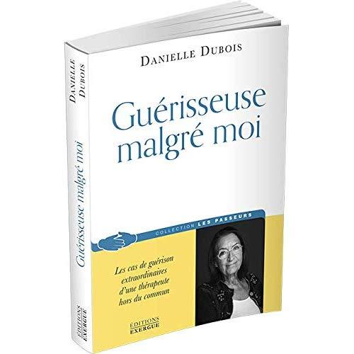 GUERISSEUSE MALGRE MOI