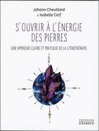 S'OUVRIR A L'ENERGIE DES PIERRES