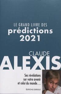 LE GRAND LIVRE DES PREDICTIONS 2021