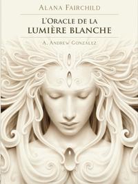 L'ORACLE DE LA LUMIERE BLANCHE