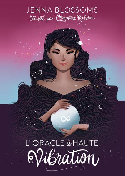 L'ORACLE A HAUTE VIBRATION