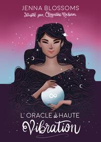 L'ORACLE A HAUTE VIBRATION