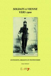 SOLDATS A VIENNE VERS 1900