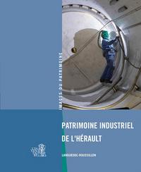 PATRIMOINE INDUSTRIEL DE L'HERAULT