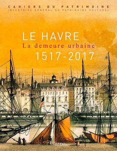 LE HAVRE, LA DEMEURE URBAINE