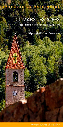 COLMARS-LES-ALPES - BALADES D'EGLISE EN CHAPELLES