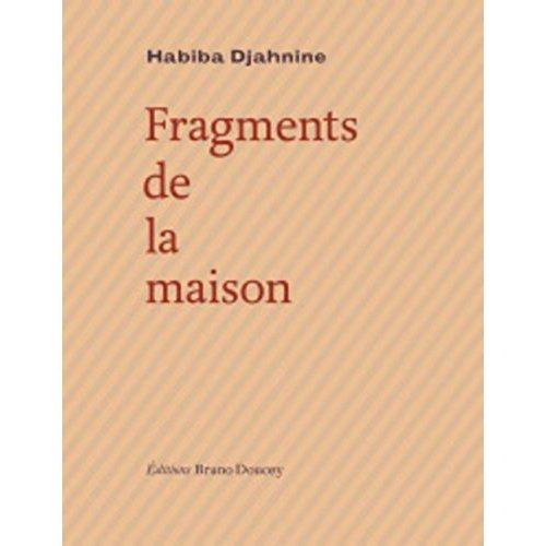 FRAGMENTS DE LA MAISON
