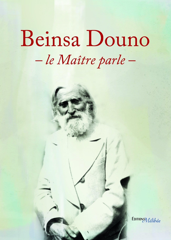 BEINSA DOUNO, LE MAITRE PARLE