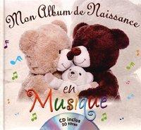 MON ALBUM DE NAISSANCE EN MUSIQUE - LIVRE + CD