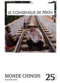 LE CONSENSUS DE PEKIN (N 25)