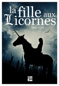 LA FILLE AUX LICORNES ANCIENNE EDITION