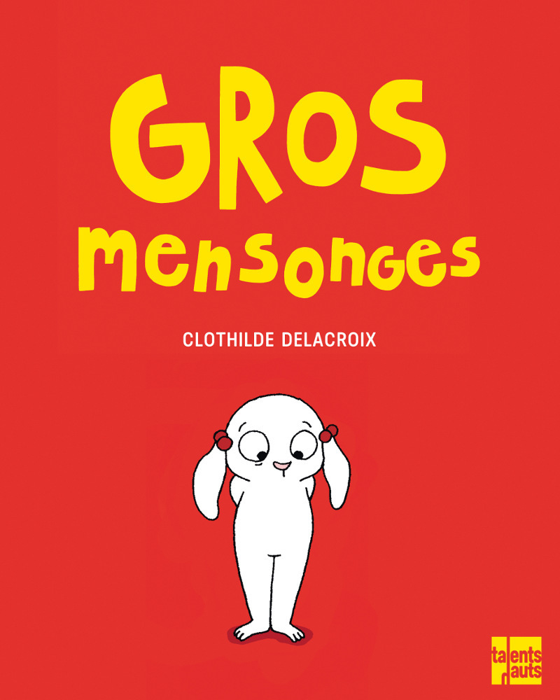 GROS MENSONGES