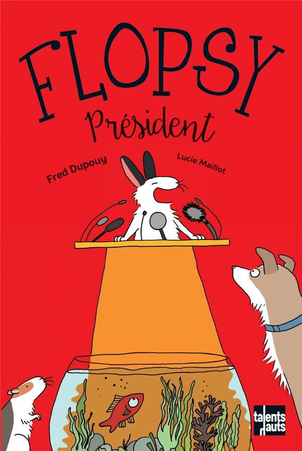 Flopsy president