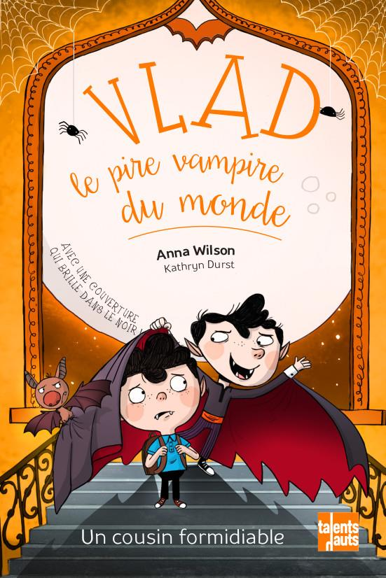 Vlad, le pire vampire du monde 3 - un cousin formidiable
