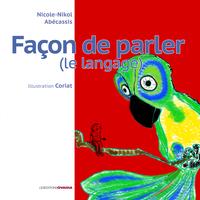 FACON DE PARLER, LE LANGUAGE