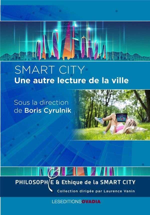 SMART CITY, UNE AUTRE LECTURE DANS LA VILLE