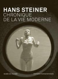 HANS STEINER - FRANCAIS/ALLEMAND - CHRONIQUE DE LA VIE MODERNE