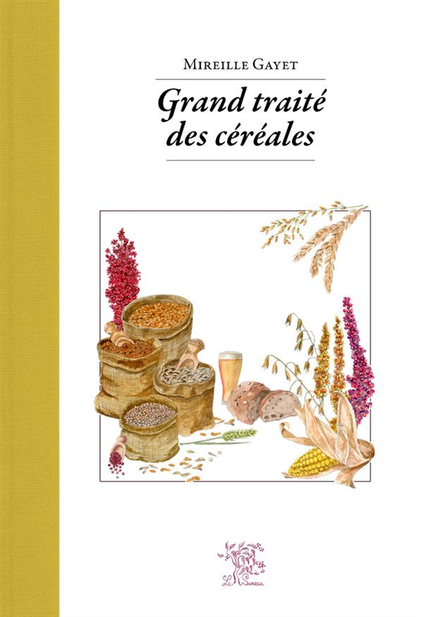 GRAND TRAITE DES CEREALES
