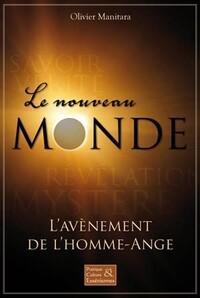 LE NOUVEAU MONDE - L'AVENEMENT DE L'HOMME-ANGE