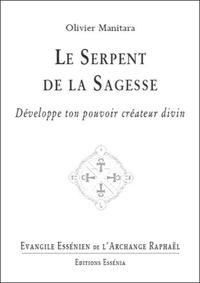 EVANGILE ESSENIEN - T27 - LE SERPENT DE LA SAGESSE