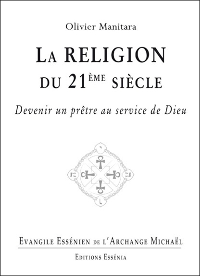 EVANGILE ESSENIEN - TOME 29 - LA RELIGION DU 21EME SIECLE