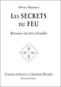 LES SECRETS DU FEU - EVANGILE ESSENIEN T33