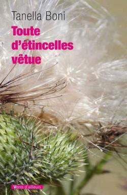 TOUTE D'ETINCELLES VETUE