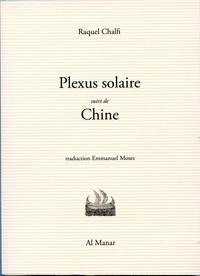 """""""PLEXUS SOLAIRE"""", SUIVI DE """"CHINE"""""""