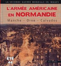 ARMEE AMERICAINE EN NORMANDIE, LA MANCHE